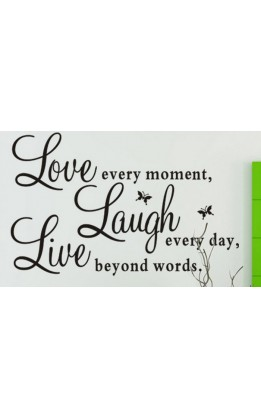 "Wall sticker ""love every moment........"""